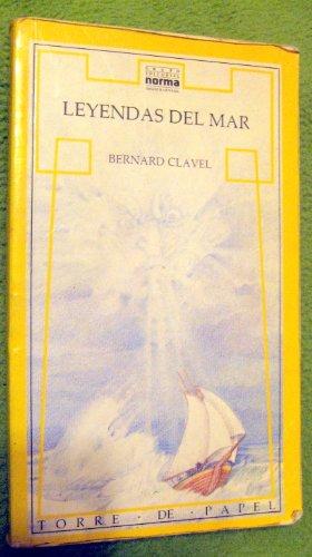Leyendas Del Mar (Spanish Edition): Bernard Clavel