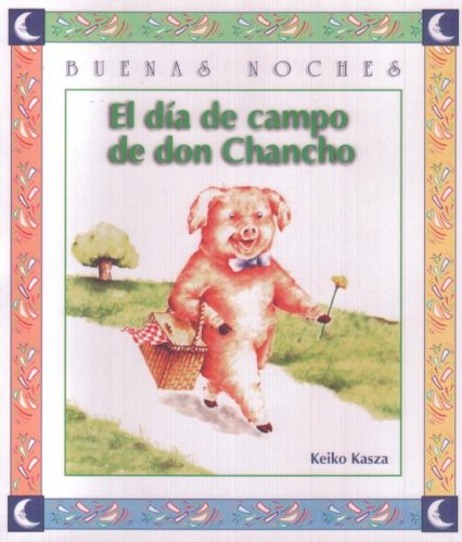 9789580414261: El Dia de Campo de Don Chancho