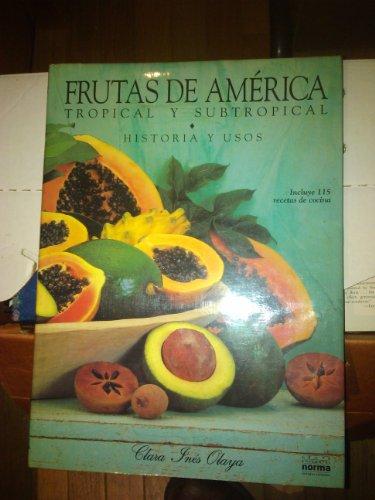 9789580414308: Frutas De America/ Fruits of America: Tropical Y Subtropical
