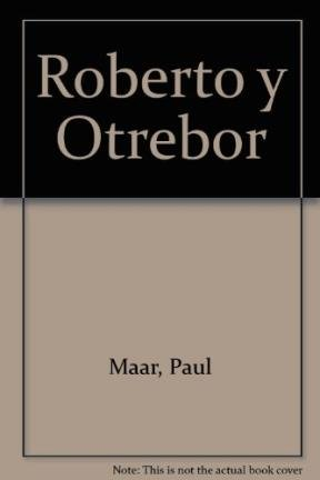 Roberto y Otrebor (Spanish Edition): Paul Maar