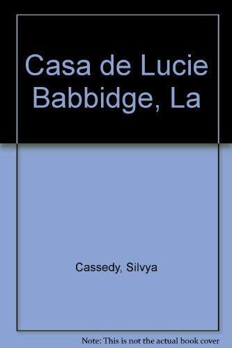 9789580414971: Casa de Lucie Babbidge, La (Spanish Edition)