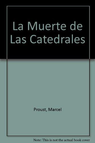 Libro marcel proust muerte catedrales ed norma: Marcel Proust