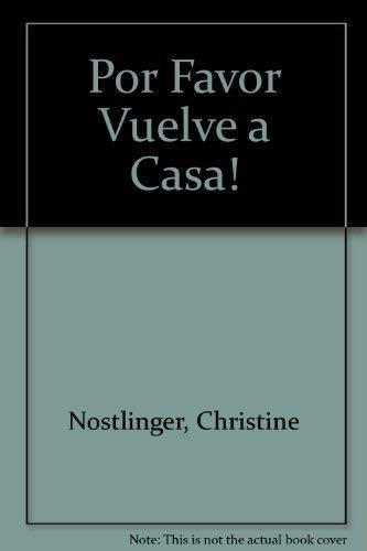 9789580423799: Por Favor Vuelve a Casa (Spanish Edition)