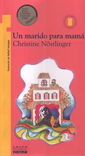 UN Marido Para Mama (Spanish Edition): Christine Nostlinger, Felipe