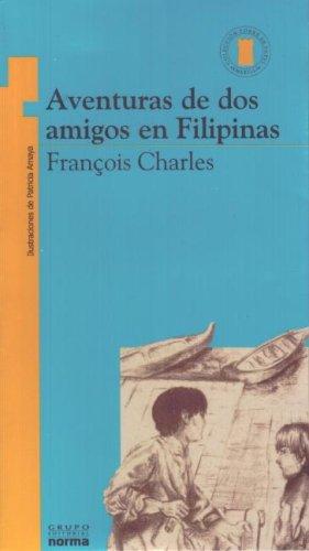 9789580423881: Aventuras de DOS Amigos En Las Filipinas (Spanish Edition)