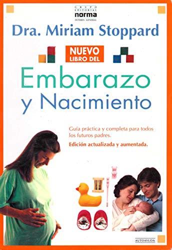 Embarazo y Nacimiento (Spanish Edition): Miriam Stoppard