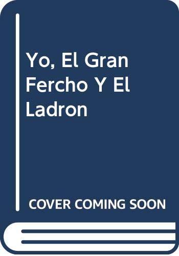 9789580425403: Yo, El Gran Fercho Y El Ladron