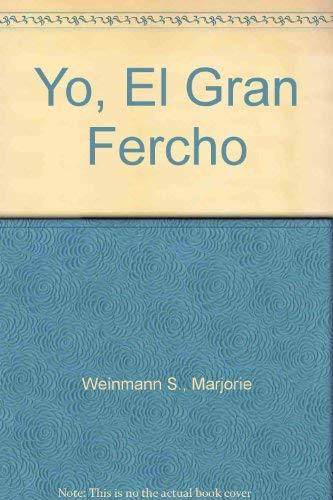 9789580425991: Yo, El Gran Fercho (Spanish Edition)