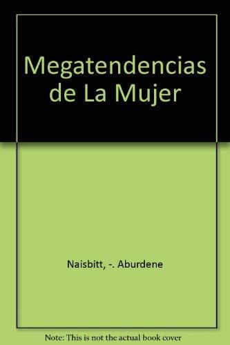 9789580426066: Megatendencias de La Mujer (Spanish Edition)