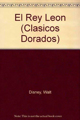 9789580427261: El Rey Leon (CLASICOS DORADOS)