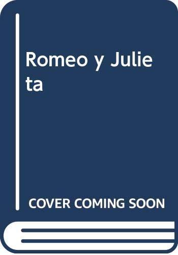 Romeo y Julieta (Spanish Edition): William Shakespeare