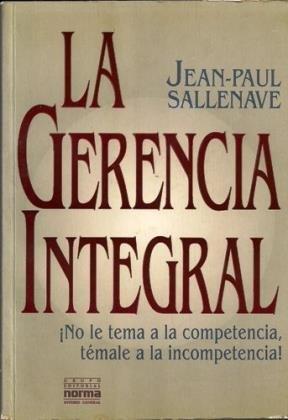 La Gerencia Integral (Spanish Edition): Jean Sallenave