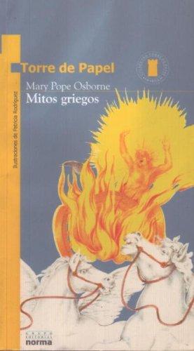 Mitos Griegos (Torre de Papel) (Spanish Edition): Mary Pope Osborne, Mary Pope Osborne