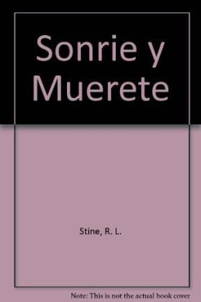 Sonrie y Muerete (Spanish Edition): R. L. Stine