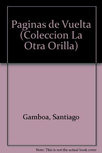 9789580430384: Paginas de Vuelta (Coleccion La Otra Orilla) (Spanish Edition)