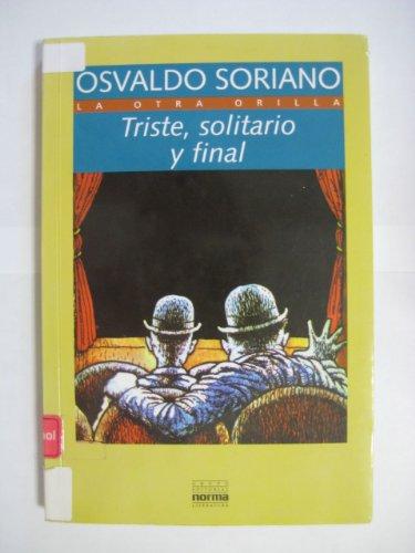 9789580431855: Triste, Solitario y Final (Spanish Edition)