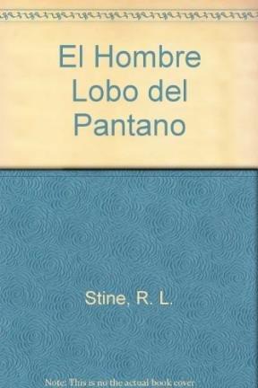 9789580432586: El Hombre Lobo del Pantano