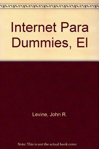 9789580433071: Internet Para Dummies, El (Spanish Edition)