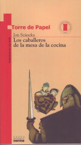 9789580434009: Los caballeros de la mesa de la cocina/ Knights of the Kitchen Table (Torre De Papel: Torre Roja/ Paper Tower: Red Tower)