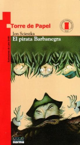 9789580434016: El Pirata Barbanegra / Not-So-Jolly Roger (Torre de Papel)