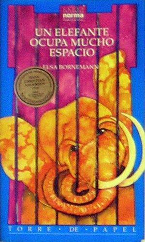 9789580434535: UN Elefante Ocupa Mucho Espacio (Spanish Edition)