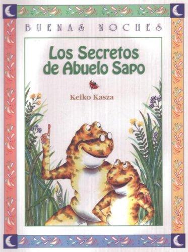 Los secretos del abuelo sapo: Keiko Kasza