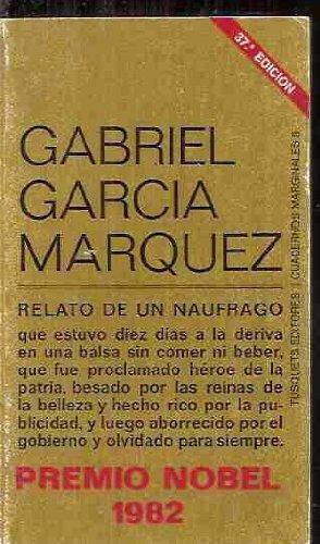 Relato de Un Naufrago: Garcia Marquez, Gabriel