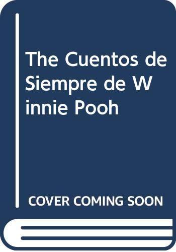 The Cuentos de Siempre de Winnie Pooh (Spanish Edition) (9789580437215) by Walt Disney