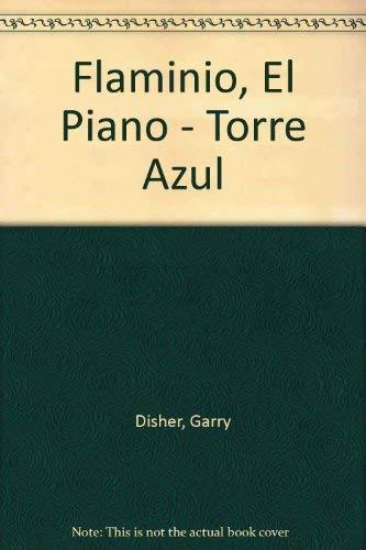 9789580441397: Flaminio El Piano (Spanish Edition)