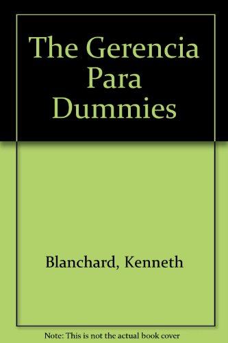 Gerencia Para Dummies: Blanchard, Kenneth, Nelson,