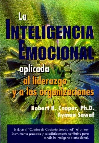9789580441847: La inteligencia emocional aplicada al liderazgo y a las organizaciones (Spanish Edition)