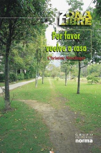 Por favor, vuelve a casa: Christine Nostlinger, Christine