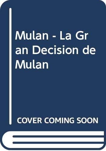 9789580444930: Mulan - La Gran Decision de Mulan (Spanish Edition)