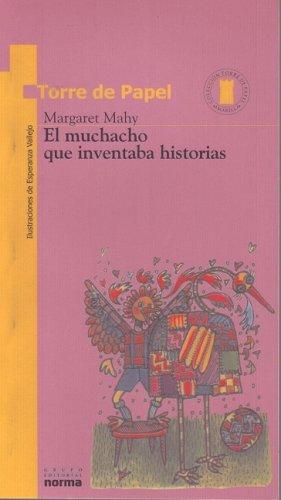 9789580445210: El Muchacho Que Inventaba (Torre de Papel) (Spanish Edition)