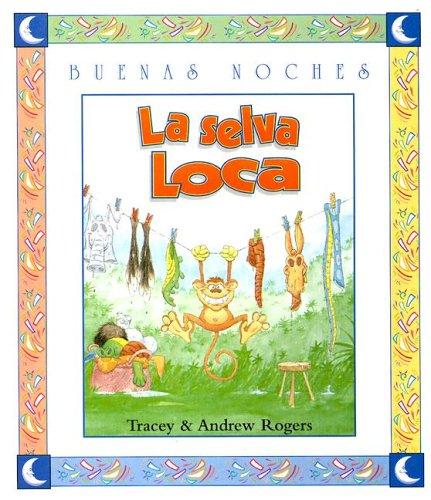 9789580446330: LA Selva Loca (Buenas Noches)