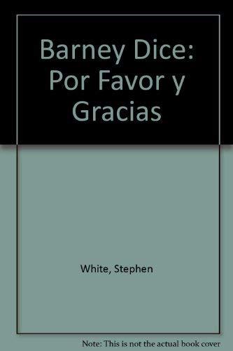 9789580448471: Barney Dice: Por Favor y Gracias (Spanish Edition)