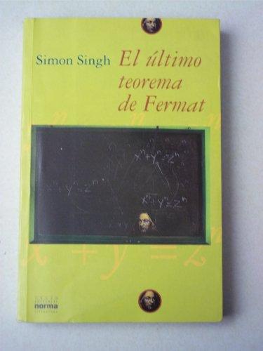 9789580448655: El Ultimo Teorema de Fermat (Spanish Edition)