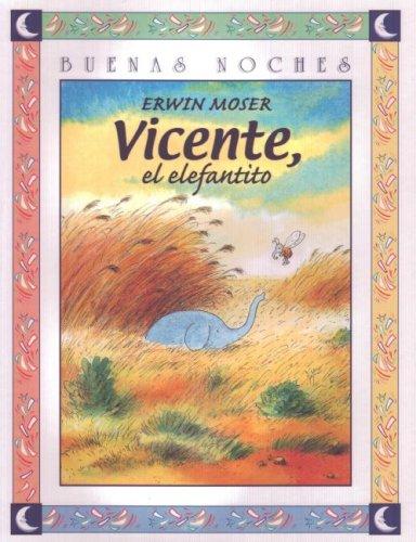 9789580449034: Vicente El Elefantito