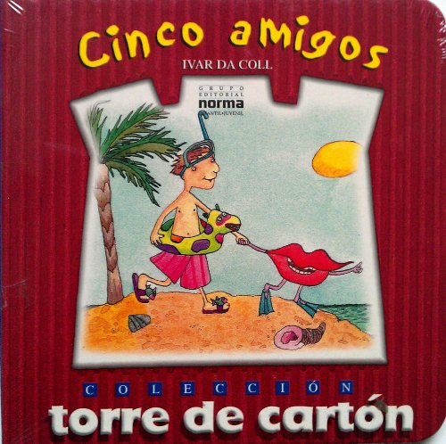 Cinco Amigos (Spanish Edition): Ivar Da Coll