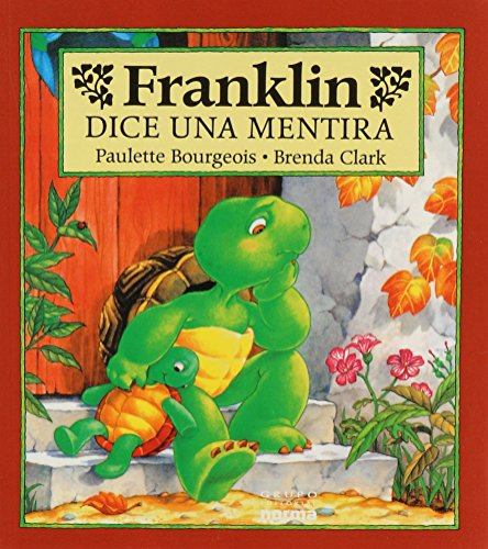 Franklin Dice Una Mentira (Spanish Edition) (9789580449904) by Paulette Bourgeois; Brenda Clark