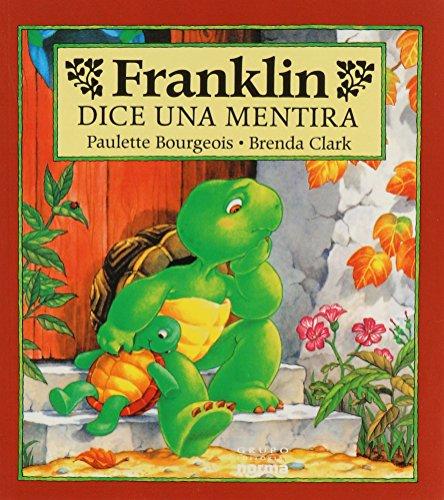 Franklin Dice Una Mentira (Spanish Edition) (9580449902) by Paulette Bourgeois; Brenda Clark