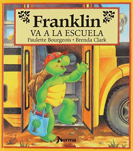 9789580449928: Franklin Va a La Escuela / Franklin Goes To School