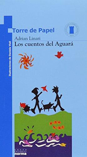 Los Cuentos Del Aguara (Spanish Edition): Linari, Adrian