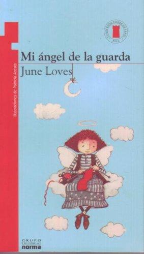Mi Angel de La Guarda (Paperback): June Loves