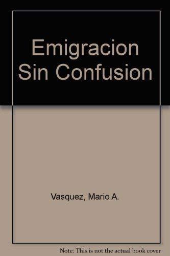 9789580450726: Emigración sin confusión