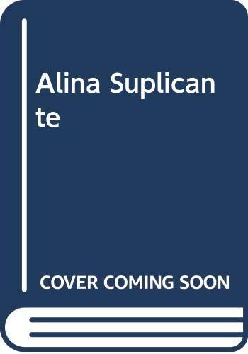 9789580452072: Alina Suplicante (Spanish Edition)
