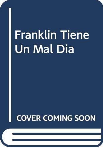 9789580453420: Franklin Tiene Un Mal Dia