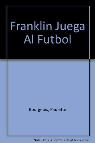 9789580453437: Franklin Juega Al Futbol (Spanish Edition)