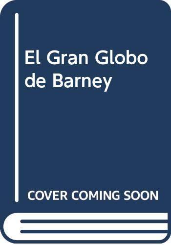 El Gran Globo de Barney (Spanish Edition) (9580455376) by Sharp, Chris; White, Stephen