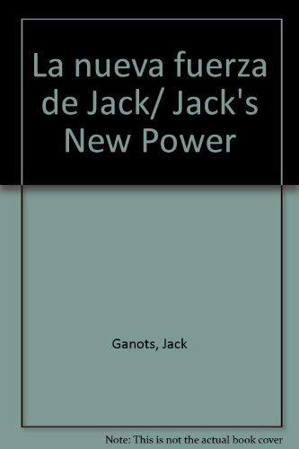 9789580456360: La nueva fuerza de Jack/ Jack's New Power (Spanish Edition)